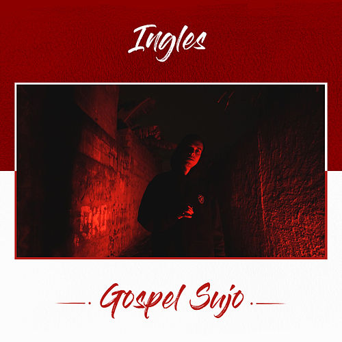 Gospel Sujo by Ingles
