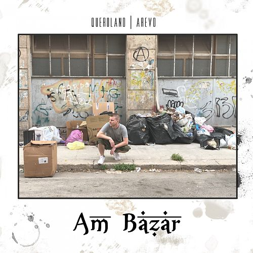 Am Bazar by Queroland & Arevo