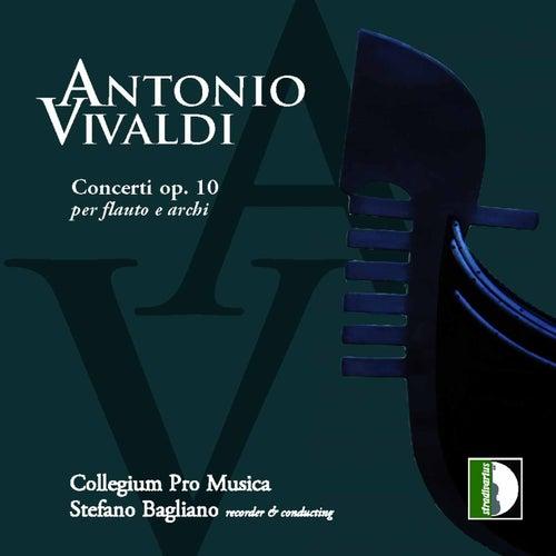 Antonio Vivaldi: Concerti per flauto e archi, Op. 10 von Stefano Bagliano Collegium Pro Musica