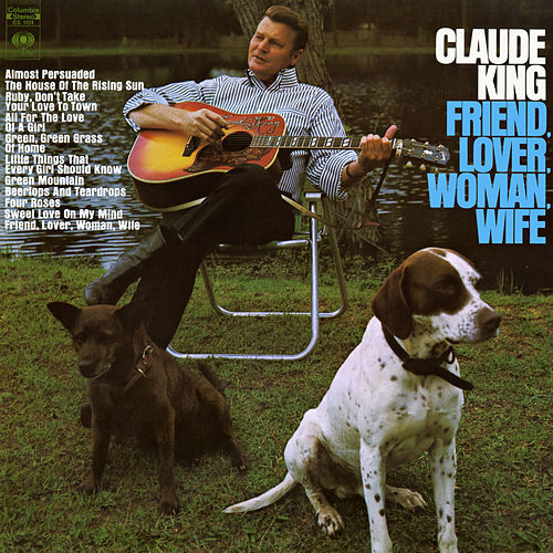 Friend, Lover, Woman, Wife by Claude  King