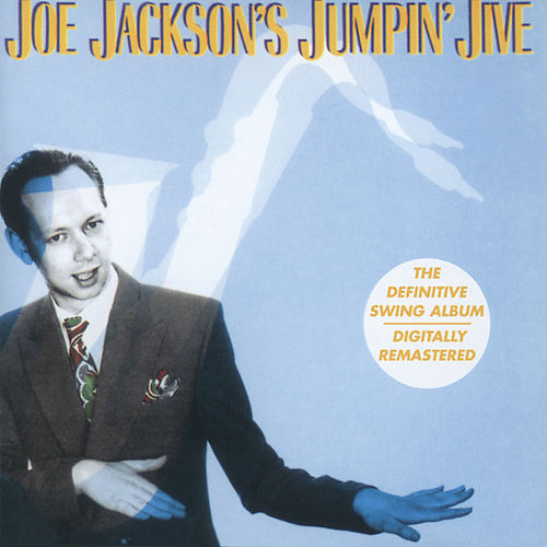 Jumpin' Jive (Remastered 1999) by Joe Jackson