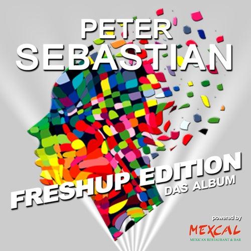 FreshUp / Edition (Das Album) von Peter Sebastian