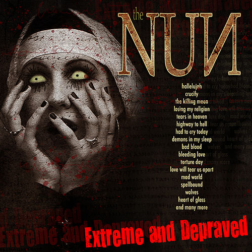 The Nun - Extreme and Depraved by Various Artists