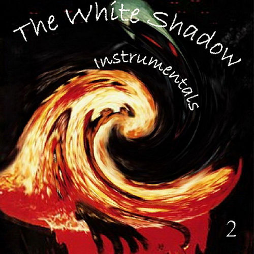 Instrumentals 2 von The White Shadow