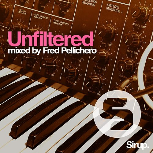 Unfiltered von Various Artists
