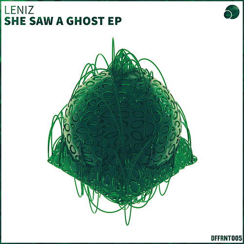 She Saw A Ghost EP by Leniz