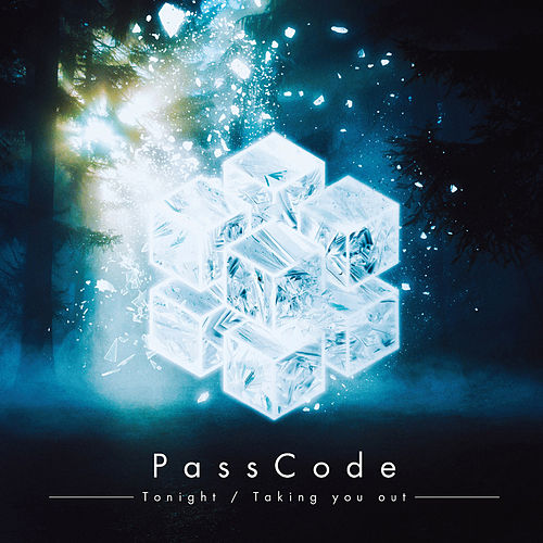 Tonight / Taking You Out by Passcode