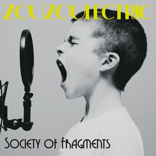 Society of Fragments von Various Artists