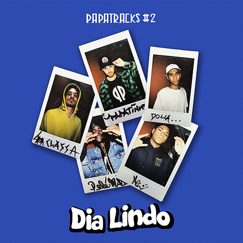 Dia lindo (Papatracks #2) by Papatinho