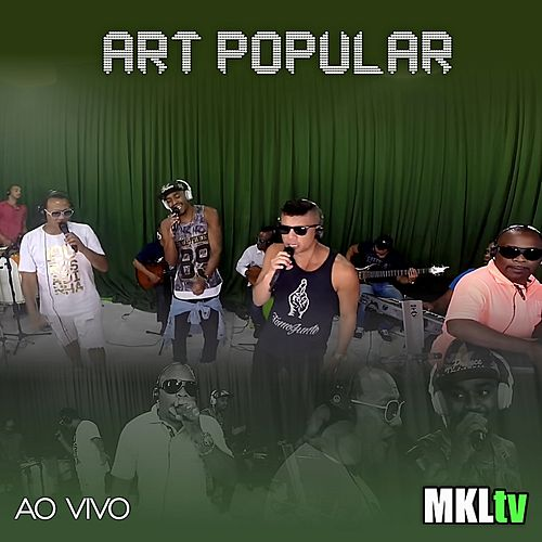 Ao Vivo no Mkltv de Art Popular