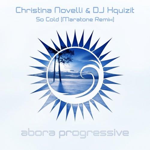 So Cold (Maratone Remix) van Christina Novelli