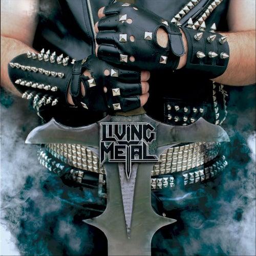 Living Metal by Living Metal