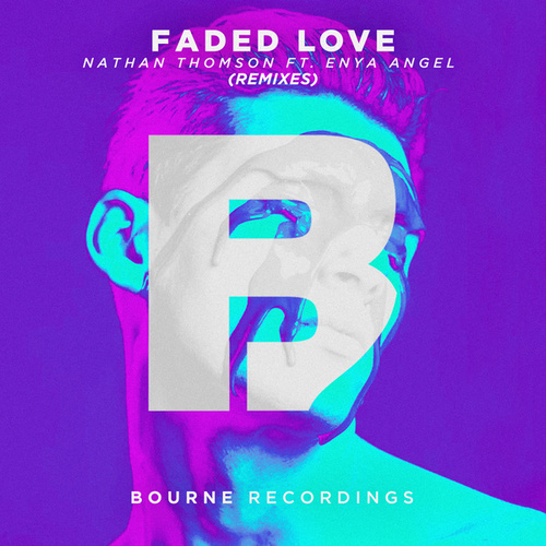 Faded Love (Remixes) von Nathan Thomson