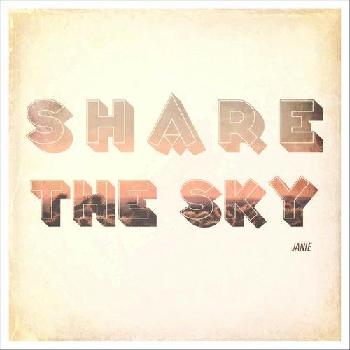 Share the Sky by Janie
