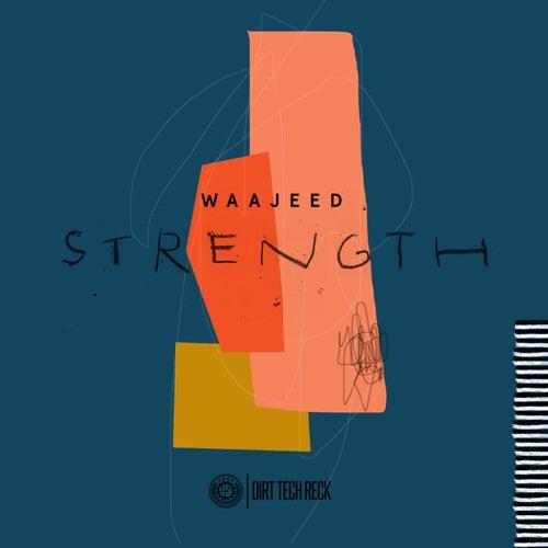 Strength - EP von Waajeed
