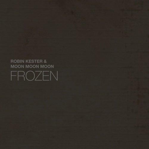 Frozen by Robin Kester