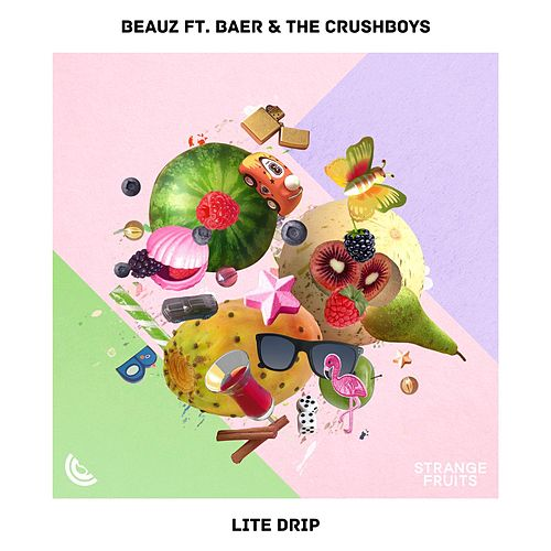 Lite Drip (feat. BAER & The Crushboys) by Beauz