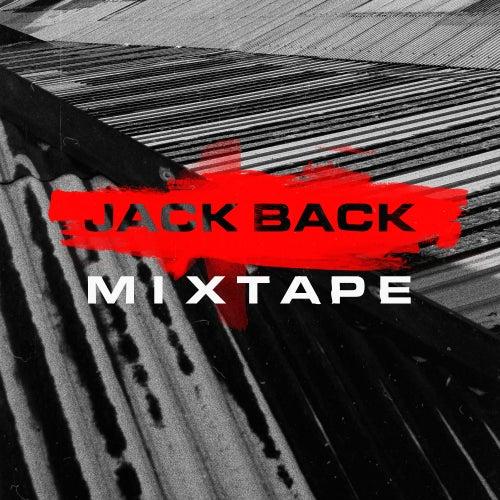 Jack Back Mixtape (DJ Mix) by Jack Back