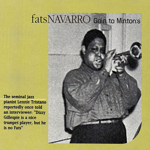 Goin' To Minton's de Fats Navarro
