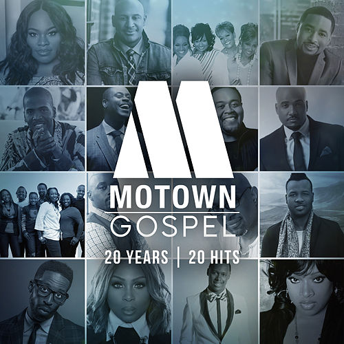 Motown Gospel: 20 Years/20 Hits de Various Artists