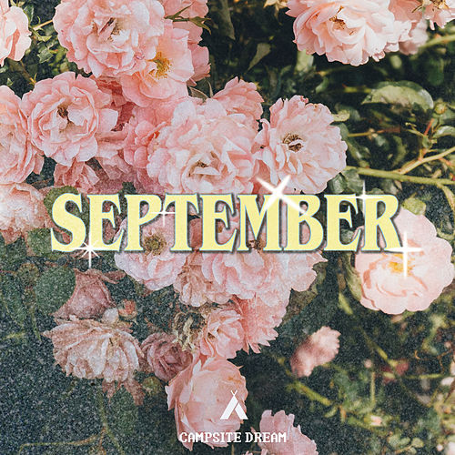 September by Campsite Dream