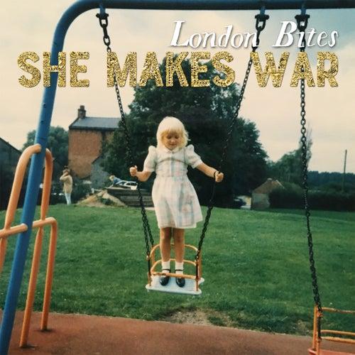 London Bites de She Makes War