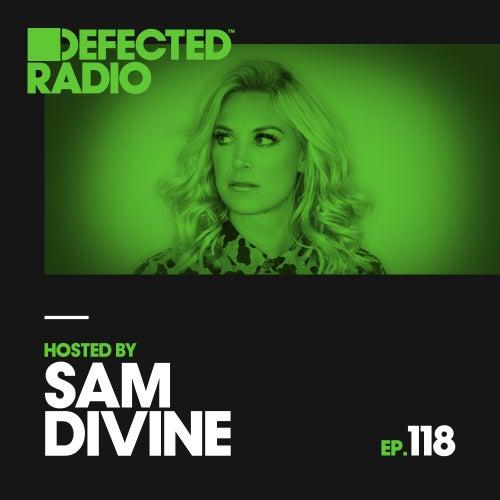 Defected Radio Episode 118 (hosted by Sam Divine) von Defected Radio