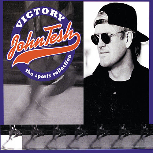 Victory: The Sports Collection by John Tesh