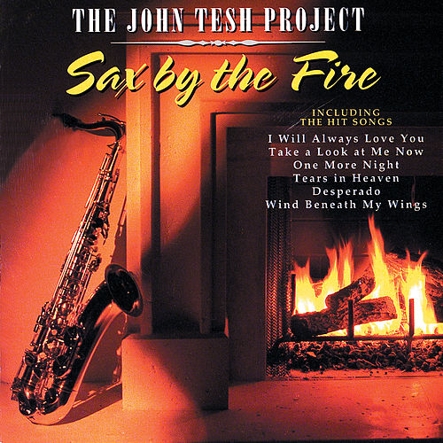 Sax By The Fire by John Tesh