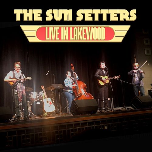 Live At Lakewood von The Sun Setters