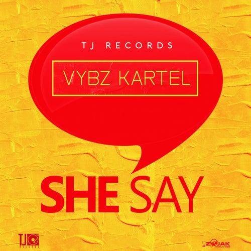 She Say - Single by VYBZ Kartel