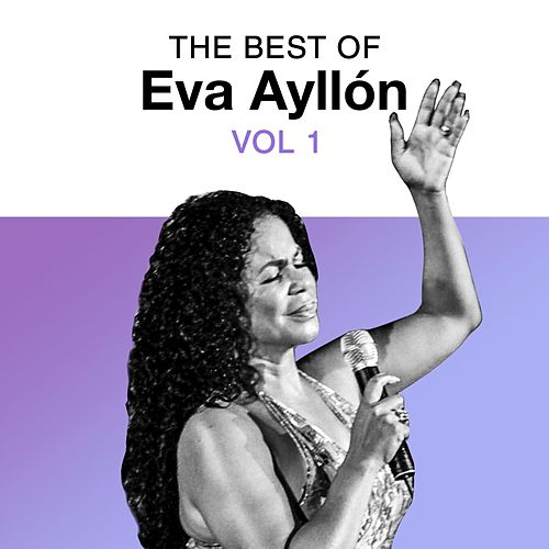 The Best of Eva Ayllón, Vol. 1 de Eva Ayllón