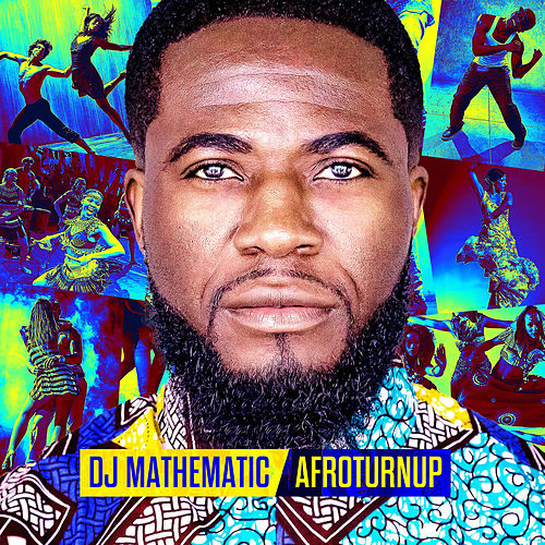 Afroturnup by DJ Mathematic