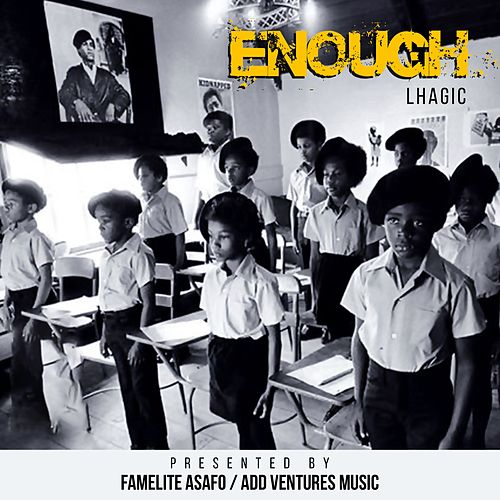 Enough by Lhagic