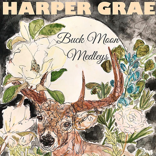 Buck Moon Medleys by Harper Grae