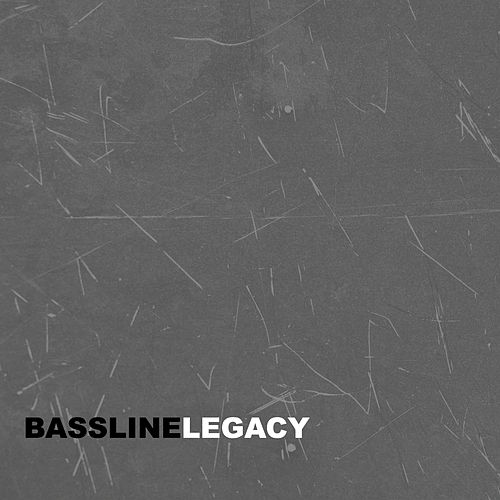 Bassline Legacy by Various Artists