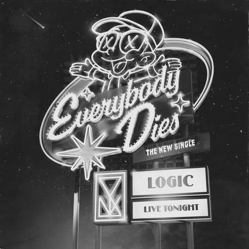 Everybody Dies by Logic