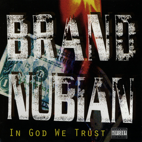 In God We Trust de Brand Nubian