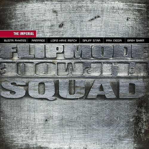 The Imperial by Flipmode Squad