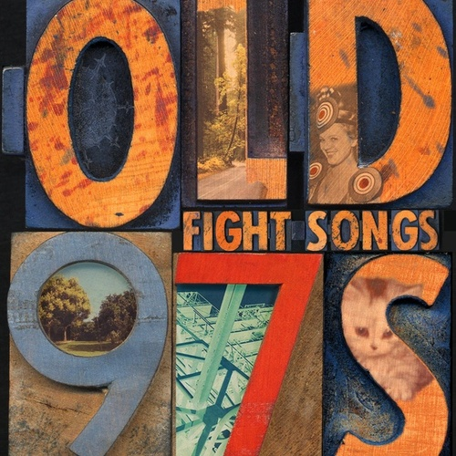 Fight Songs de Old 97's