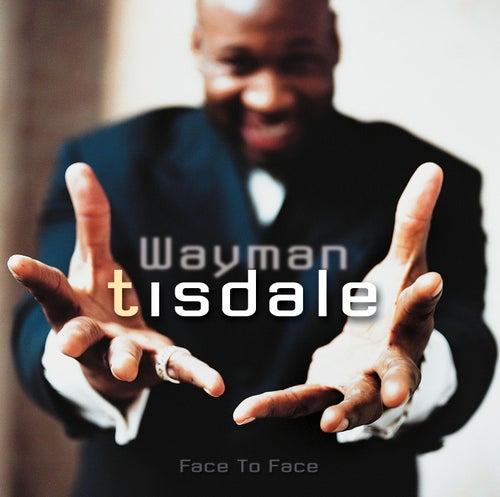 Face To Face de Wayman Tisdale