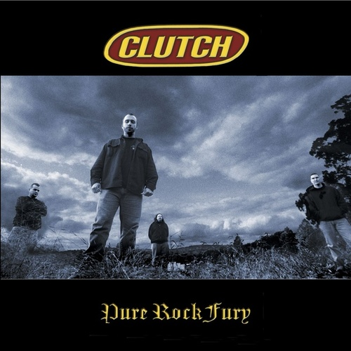 Pure Rock Fury de Clutch