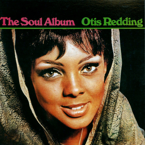 The Soul Album von Otis Redding