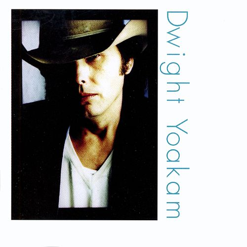 Under The Covers von Dwight Yoakam