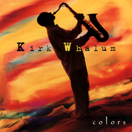 Colors de Kirk Whalum