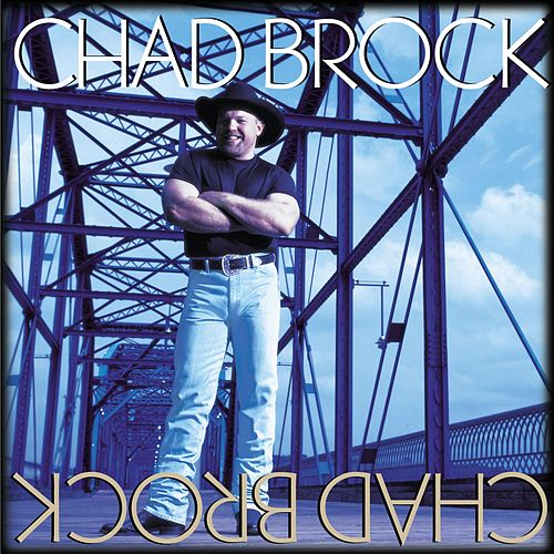 Chad Brock von Chad Brock