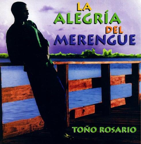 La Alegria Del Merengue von Toño Rosario