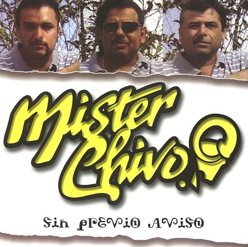Sin previo aviso de Mister Chivo