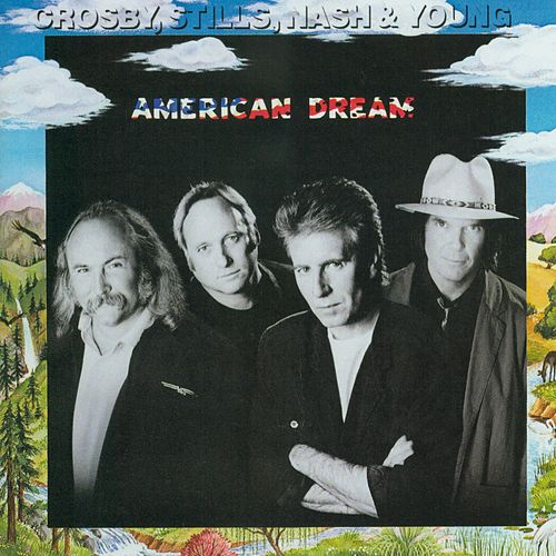 American Dream de Crosby, Stills and Nash