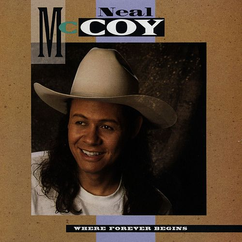 Where Forever Begins by Neal McCoy